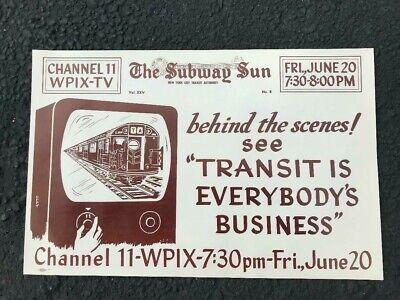 NY Subway Subway Sun Ad 25 No 8 WPIX 11 TV Show Transit Is Everybody's Business