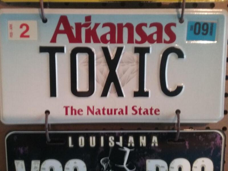"ARKANSAS VANITY LICENSE PLATE ... "" TOXIC """