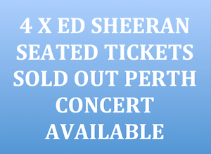 4 X SEATED TICKETS AVAILABLE RESERVED SEATING ED SHEERAN PERTH Warrandyte Manningham Area Preview