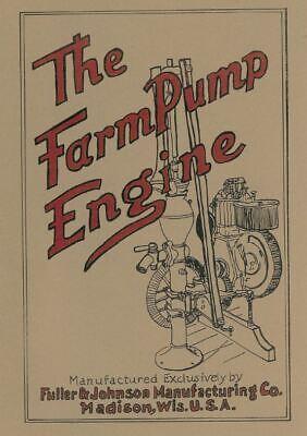 Fuller Johnson Farm Pump Engine Informational Motor Book
