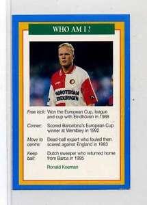 Jm901-100-RARE-Q-O-S-Who-Am-I-Ronald-Koeman-Soccer-1994-MINT