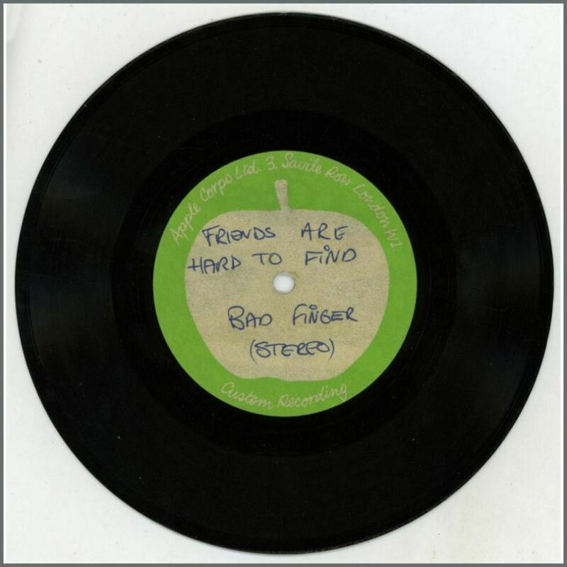 Badfinger – 1970 Friends Are Hard To Find/Cry Your Name Apple Acetate (UK)
