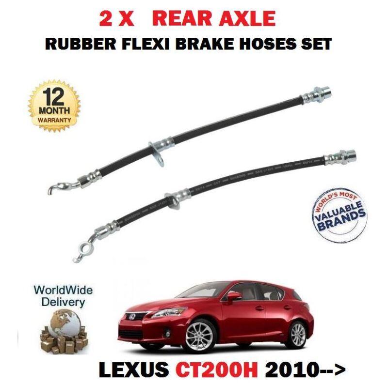FOR LEXUS CT200H 1.8 HYBRID 2010--> 2X REAR LEFT + RIGHT RUBBER FLEXI BRAKE HOSE