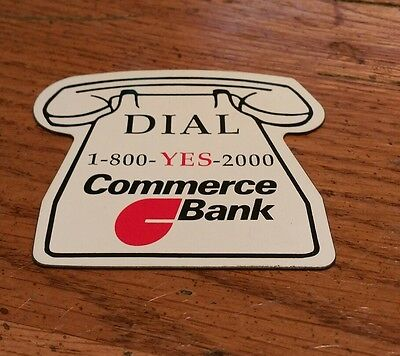 Vintage Dial 1 800 Yes 2000 Commerce Bank Telephone Phone Banking Rare Magnet