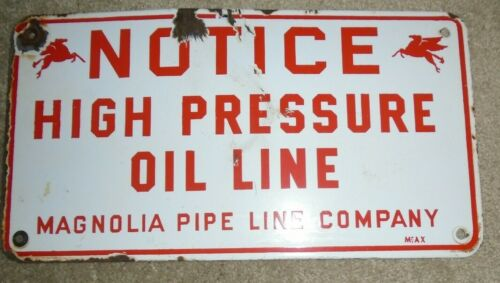 Mobil Oil Porcelain Sign  Oil Well Sign  with Pegasus  Magnolia Pipe Line Co