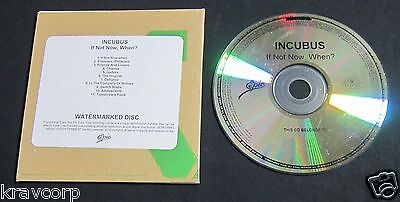 INCUBUS 'IF NOT NOW, WHEN?' 2011 ADVANCE CD