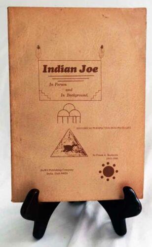 Indian Joe (Paiute Life) by Frank Beckwith/ULTRA-RARE 1975 Nice Paperback