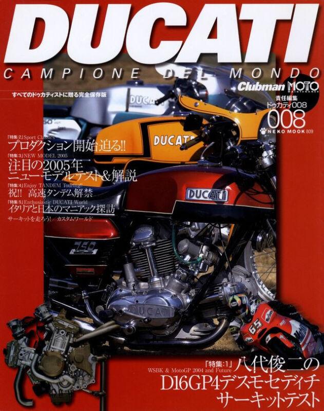 [BOOK] DUCATI campione del mondo 008 D16GP4 desmosedici RR NCR 900TT1 750 IMOLA