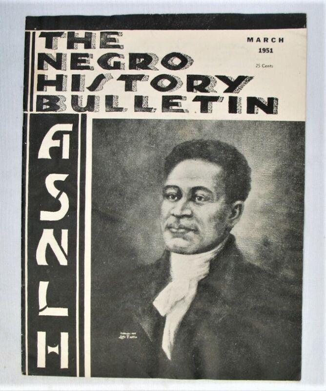 Vintage Magazine - The Negro History Bulletin - ASNLH -- March 1951