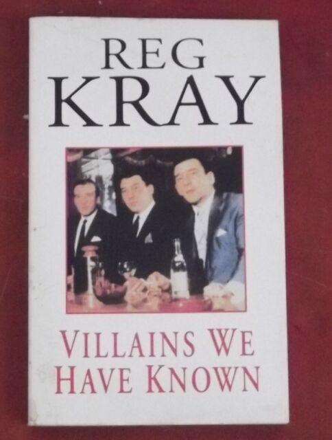 VILLIANS WE HAVE KNOWN ~ Reg Kray