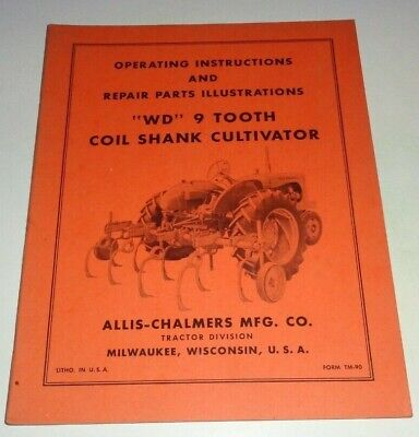 Allis Chalmers Wd 9 Tooth Coil Shank Cultivator Operators Parts Manual Tractor