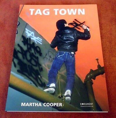 "Graffiti Buch / Magazine ""TAG TOWN"" Martha Cooper Tags Walls Trains NYC"