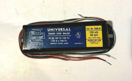 NEW Magnatek Universal BALLAST 546-B 120 VOLTS 60 Hertz 546-B-TC-P NEW