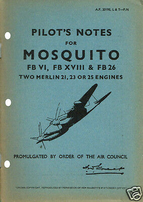 PILOT'S NOTES: MOSQUITO FB VI, XVIII & 26/MERLINS RAF FIGHTER-BOMBER (40+ Pages)