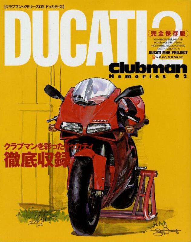 [BOOK] Ducati clubman memories2 916 748 900SS 888 750F1 M900 monster MHR bimota