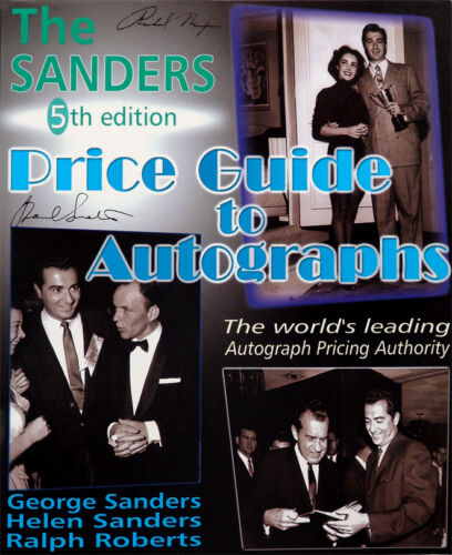 The Sanders Price Guide to Autographs 5th Ed by George Sanders (2000 Paperback)