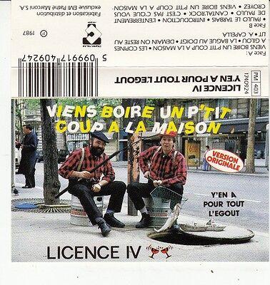 K 7 AUDIO (TAPE)  LICENCE IV *VIENS BOIRE UN P