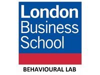 London Business School - Earn £10 cash in less than an hour participating in Behavioural Research