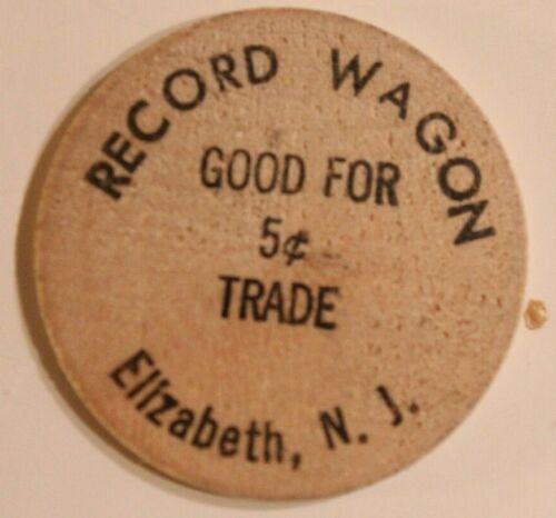 Vintage Record Wagon Wooden Nickel Elizabeth New Jersey