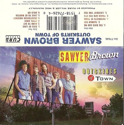 Outskirts of Town by Sawyer Brown (Cassette, Aug-1993, Curb) USED VG