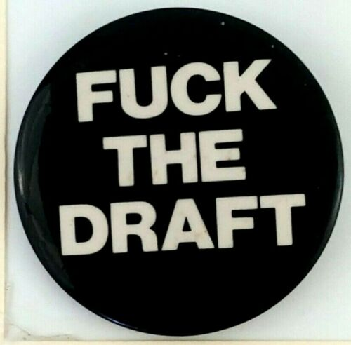 1970s Vietnam Era F*ck The Draft War Protest Button Pinback Activist Antiwar