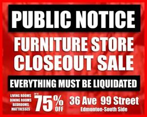 FURNITURE STORE CLOSING-10AM - 6PM TODAY-EVERYTHING MUST BE LIQUIDATED!
