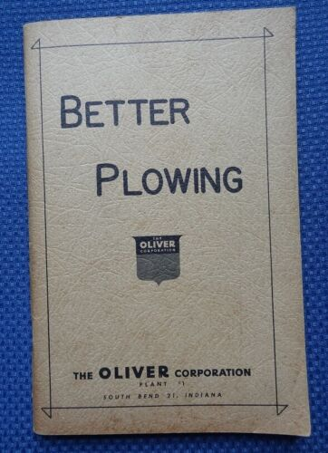 1955 ? OLIVER Better Plowing Booklet - Farming