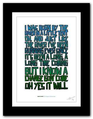 SAM COOKE  A Change Is Gonna Come ❤ song lyrics typography poster art print #94 ()