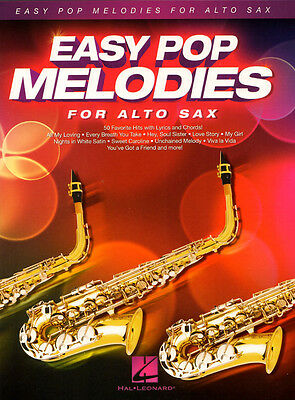 Easy Pop Melodies for Alto Sax 50 Titel Noten für Alt-Saxofon in Eb