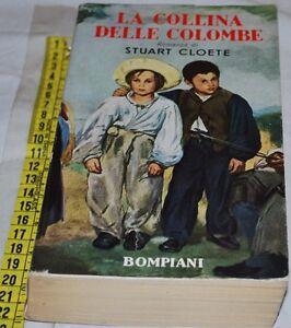 CLOETE-Stuart-LA-COLLINA-DELLE-COLOMBE-Bompiani-libri-usati
