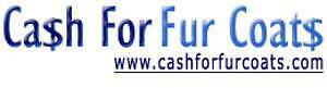 """""""WANTED NEW & PRE-OWNED LADIES & MENS FUR COATS WILL PAY CA$$$H!"""