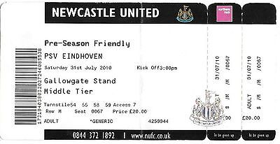 Football Ticket NEWCASTLE UNITED v PSV EINDHOVEN July 2010 Pre-Season Friendly