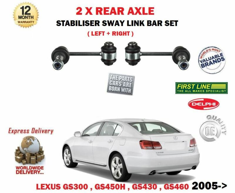FOR LEXUS GS300 GS450H GS430 GS460 2005-> 2 X REAR STABILISER SWAY LINK BAR SET