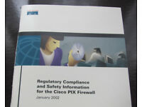 Regulatory Compliance and Safety Information for the CISCO PIX Firewall (2002)