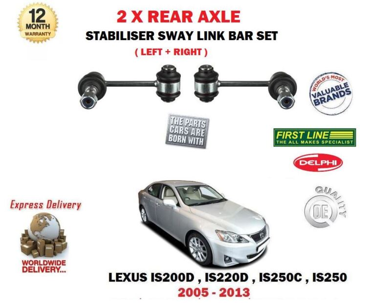 FOR LEXUS IS200D IS220D IS250 IS250C 2005-> 2X REAR STABILISER SWAY LINK BAR SET