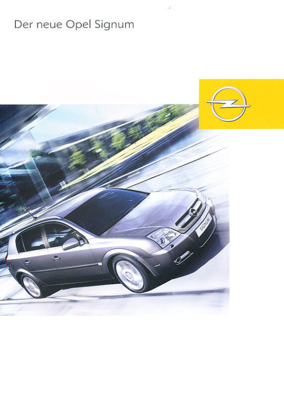 2003 Opel Signum Deluxe German Sales Brochure Prospekt