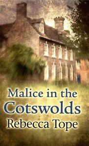 Tope, Rebecca, Malice In The Cotswolds, Very Good Book
