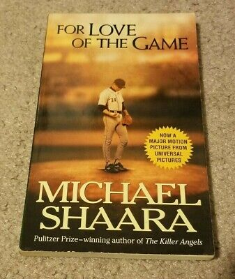 1999 FOR THE LOVE OF THE GAME Michael Shaara (Michael Shaara For Love Of The Game)