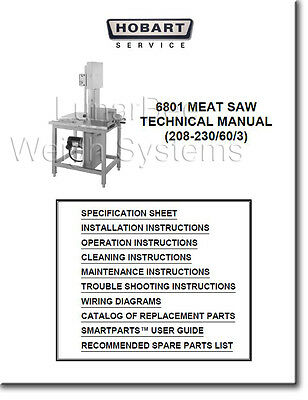 Hobart 6801 Meat Saw Operators Parts And Technical Manual