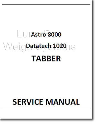 Astro 8000 Datatech 1020 Service Tabber Repair And Parts Manuals