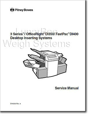 Pitney Bowes F350 3 Series Di350 Di400 Inserter Repair Service Parts Manual