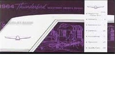 1964 Ford Owners Manual - 1964 FORD THUNDERBIRD FACTORY OWNERS MANUAL