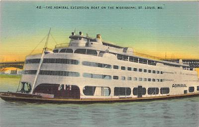 THE ADMIRAL EXCURSION BOAT MISSISSIPPI RIVER ST. LOUIS MISSOURI POSTCARD (1940s)