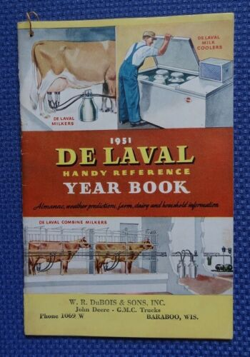 1951 DE LAVAL Dairy Milkers & Coolers Farm Almanac Household Reference Year Book