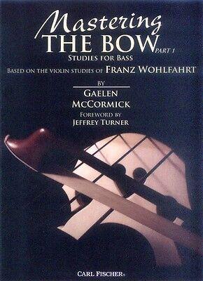 Gaelen McCormick Mastering the Bow Part 1 Noten für Kontrabass