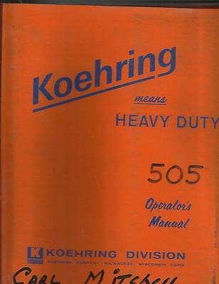 Koehring 505 Excavator Operators Manual Very Nice
