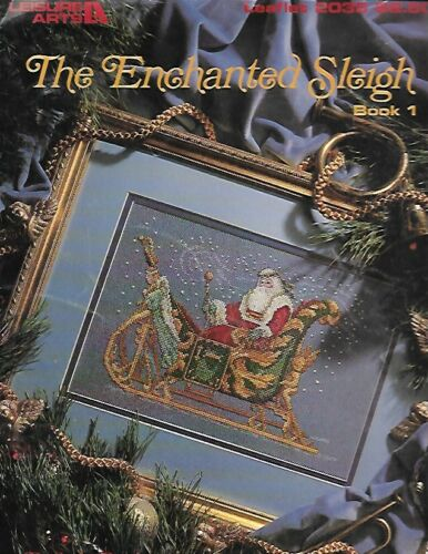 The Enchanted Sleigh Book 1 Cross Stitch Pattern Leaflet 2035 Leisure Arts