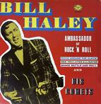 LP - Bill Haley & his Comets - Ambassador of rock & roll