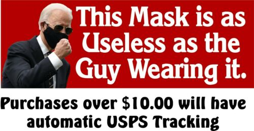 """Anti Joe Biden Bumper Sticker """"Mask as useless as the guy wearing it"""" 8.6"""" x 3"""""""