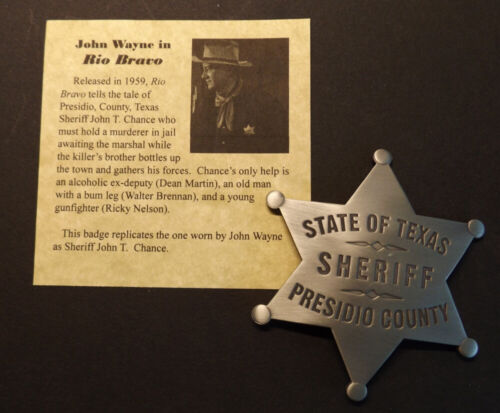 Presidio County Texas Old West Sheriff Badge, John Wayne, Rio Bravo,